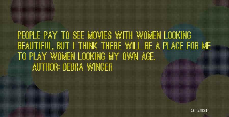 Debra Winger Quotes 1438315