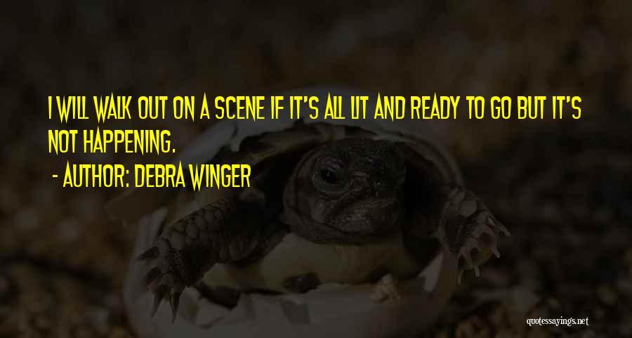 Debra Winger Quotes 1527289