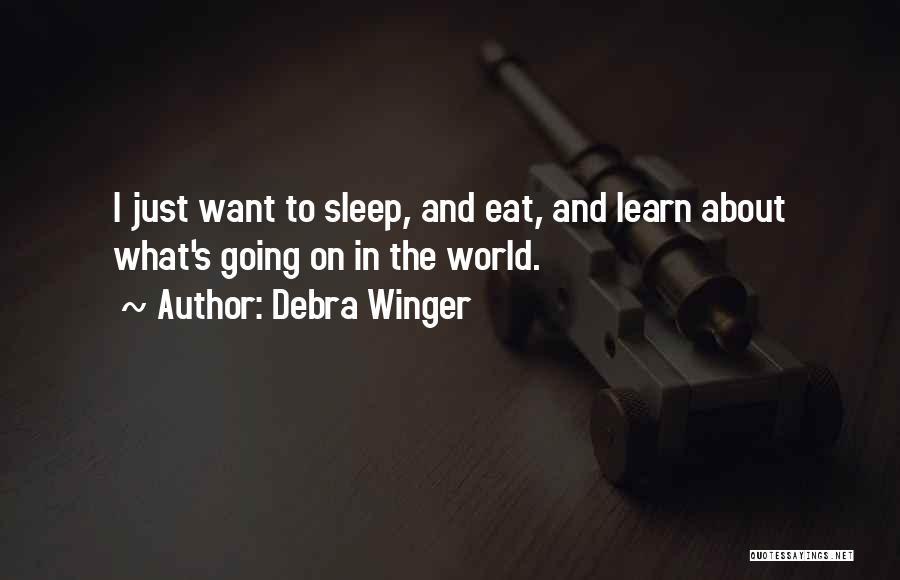 Debra Winger Quotes 1621414