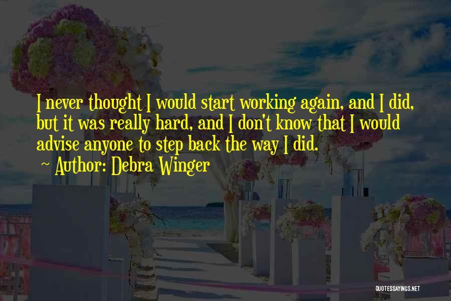 Debra Winger Quotes 165903