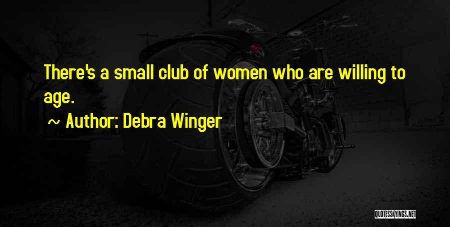 Debra Winger Quotes 1755101