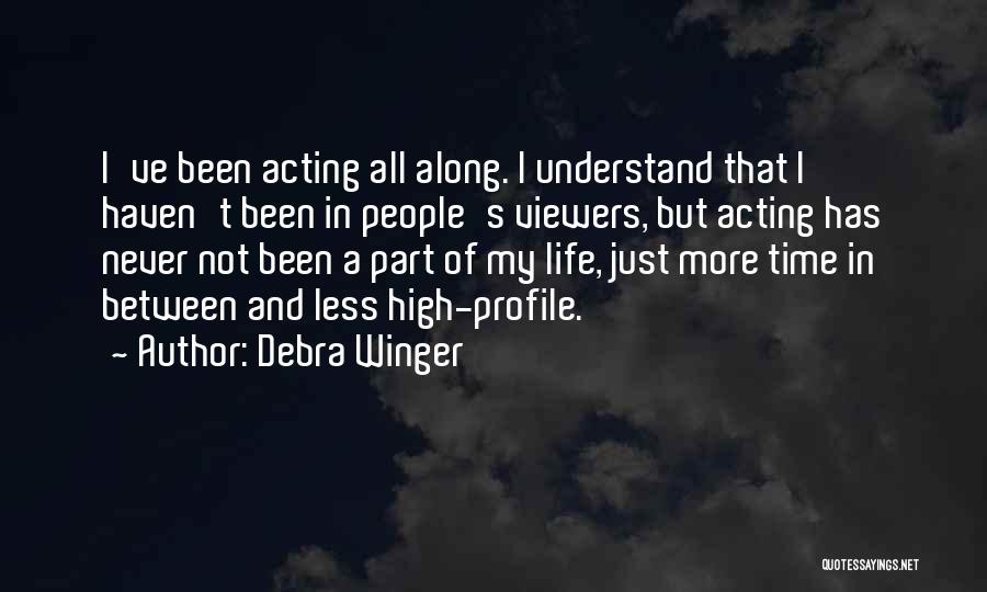 Debra Winger Quotes 1860684