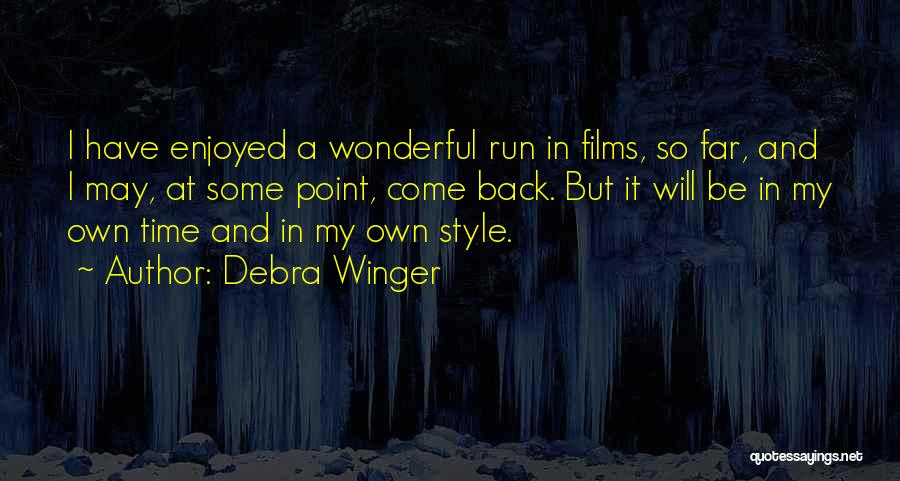 Debra Winger Quotes 2176331