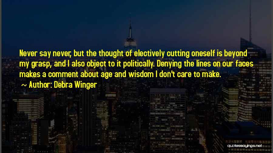 Debra Winger Quotes 2177633
