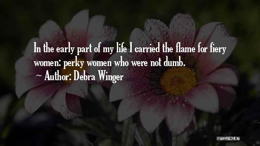 Debra Winger Quotes 257386