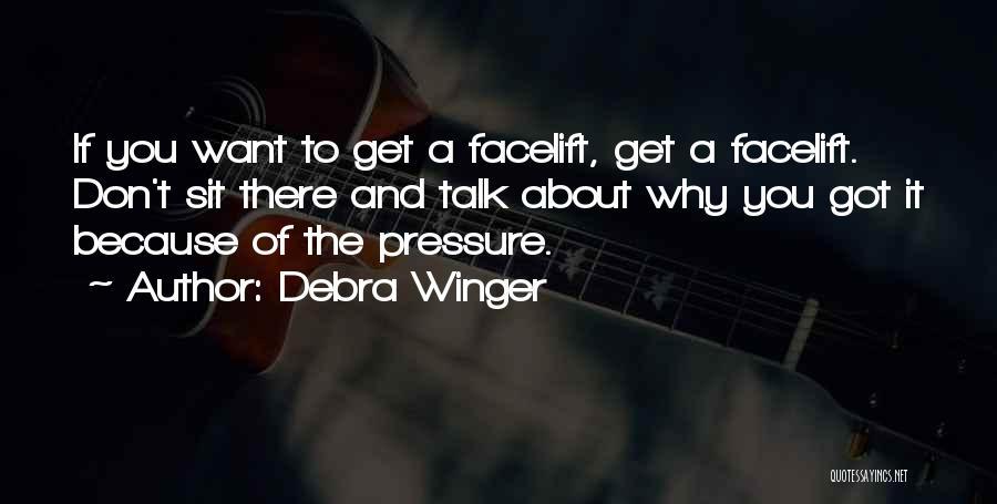 Debra Winger Quotes 400672