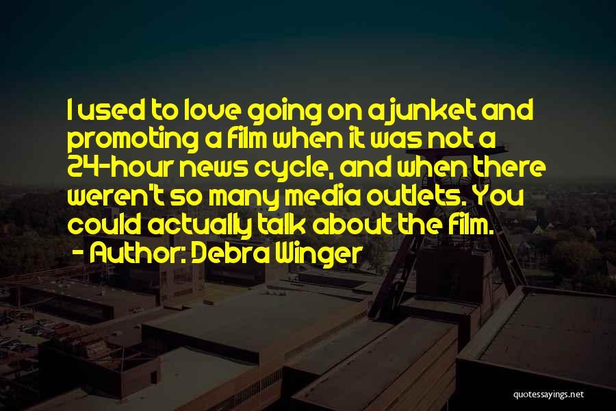 Debra Winger Quotes 422789
