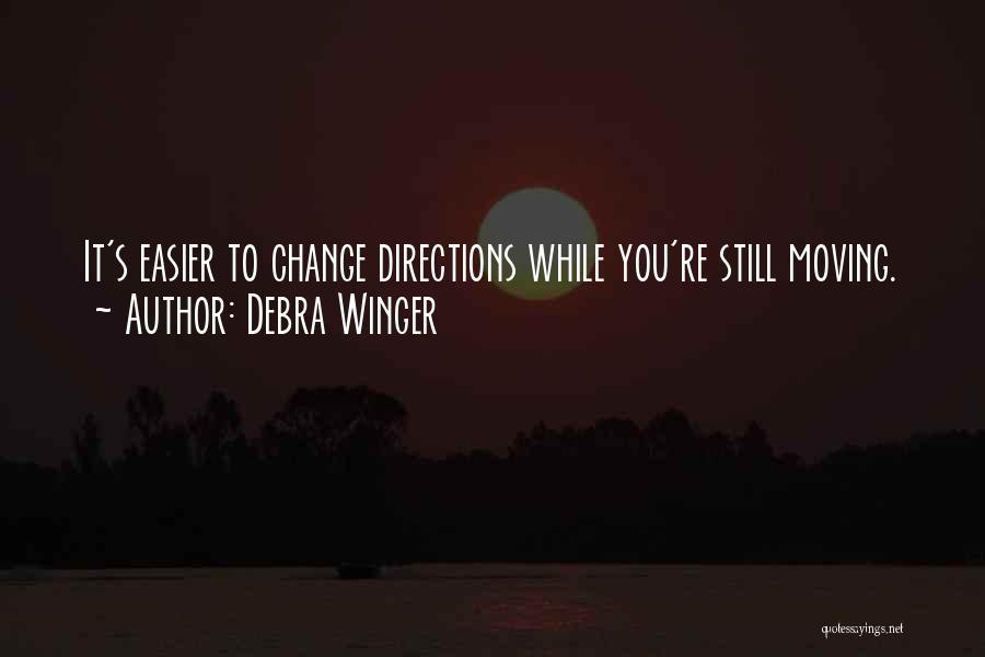 Debra Winger Quotes 471728