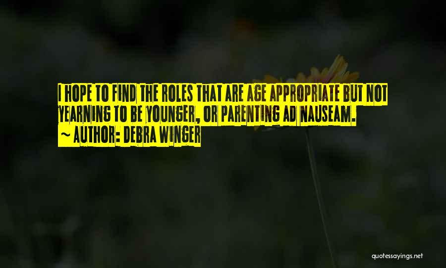 Debra Winger Quotes 485583