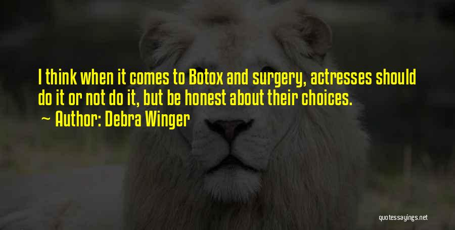 Debra Winger Quotes 528675
