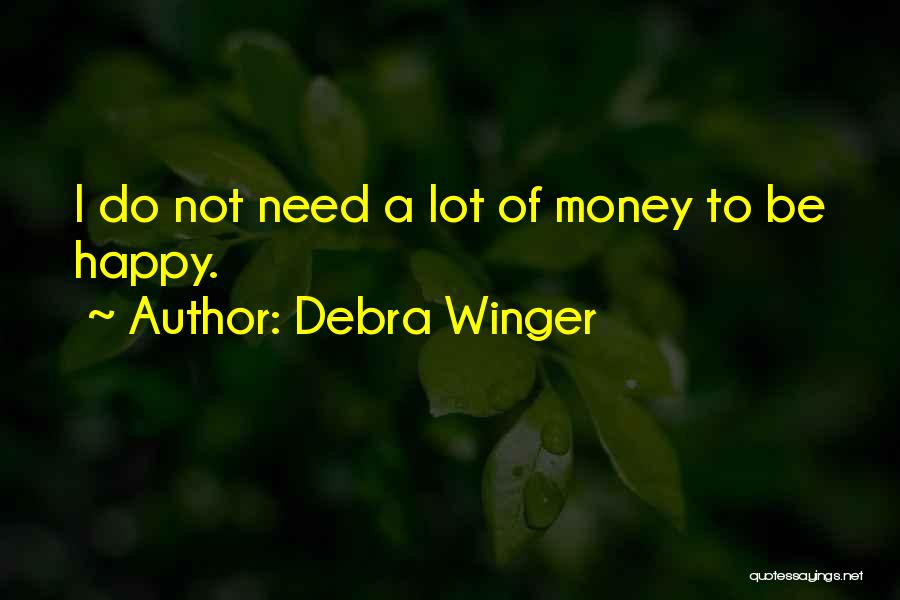 Debra Winger Quotes 813691