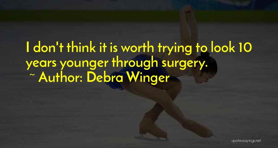 Debra Winger Quotes 814243