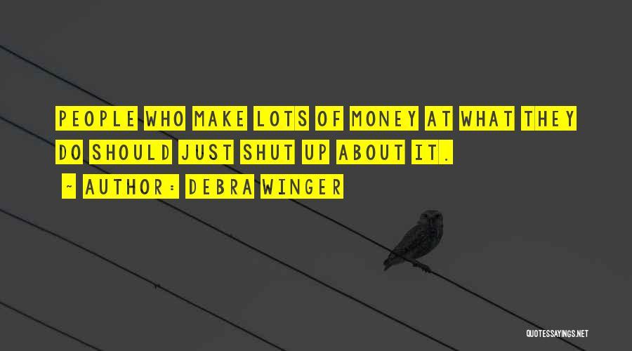 Debra Winger Quotes 840953