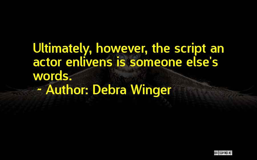 Debra Winger Quotes 946721