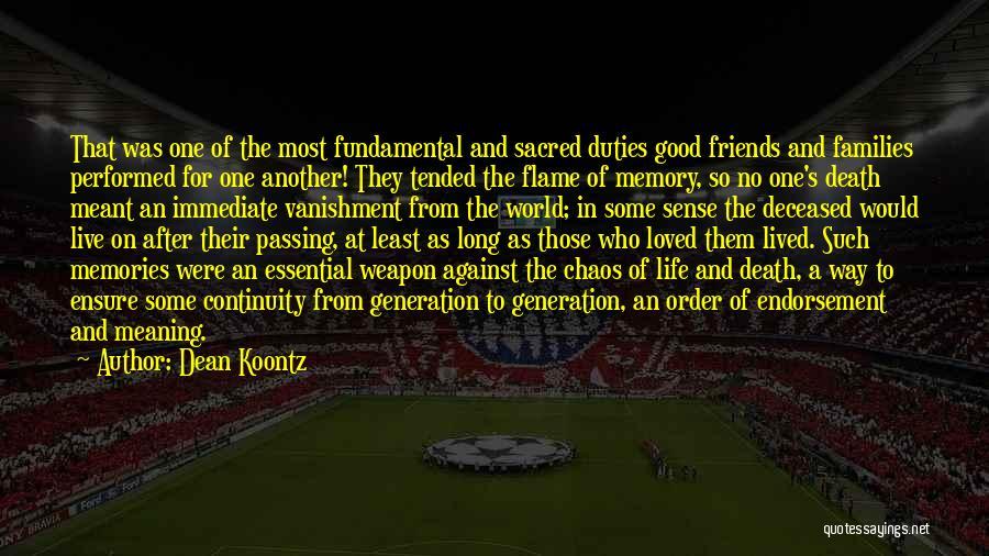 Deceased Loved Ones Quotes By Dean Koontz