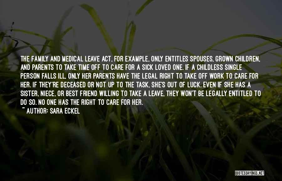 Deceased Loved Ones Quotes By Sara Eckel