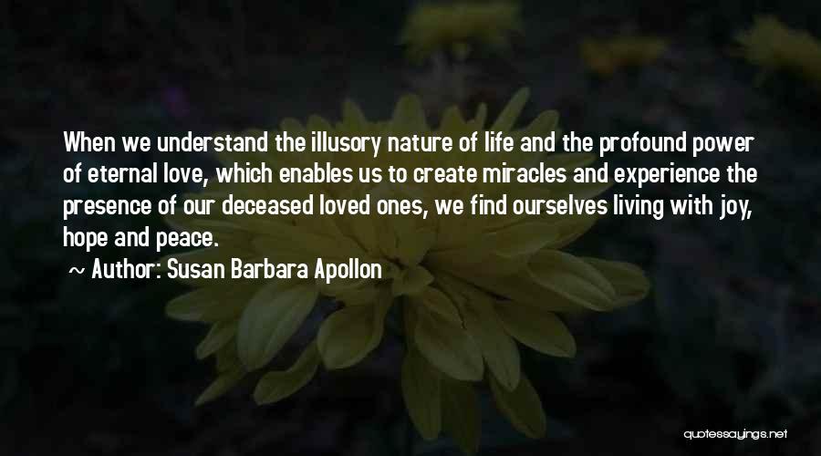 Deceased Loved Ones Quotes By Susan Barbara Apollon