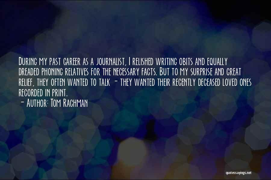 Deceased Loved Ones Quotes By Tom Rachman