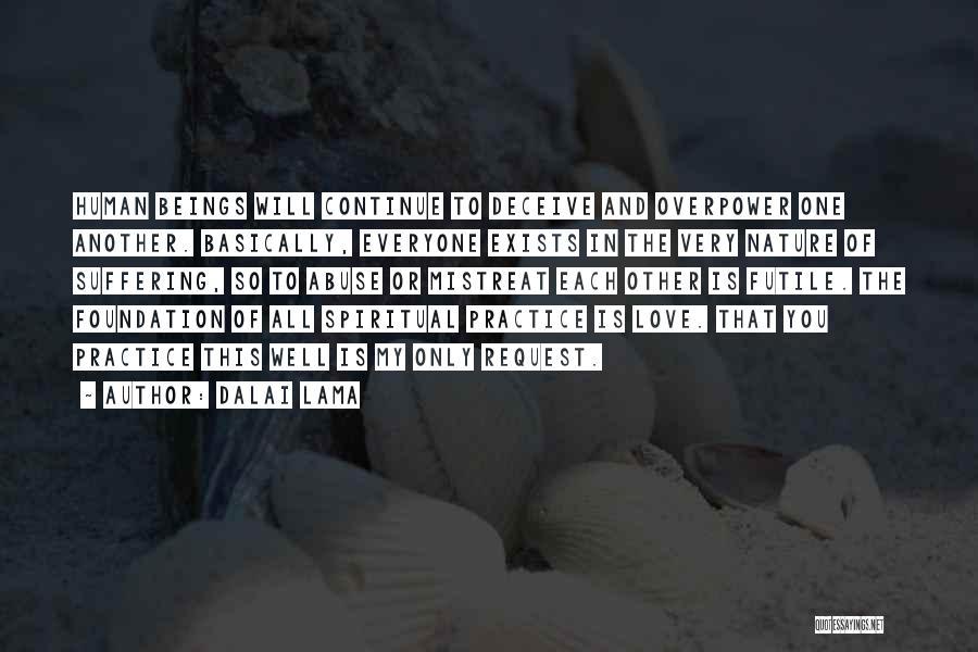 Deceive In Love Quotes By Dalai Lama