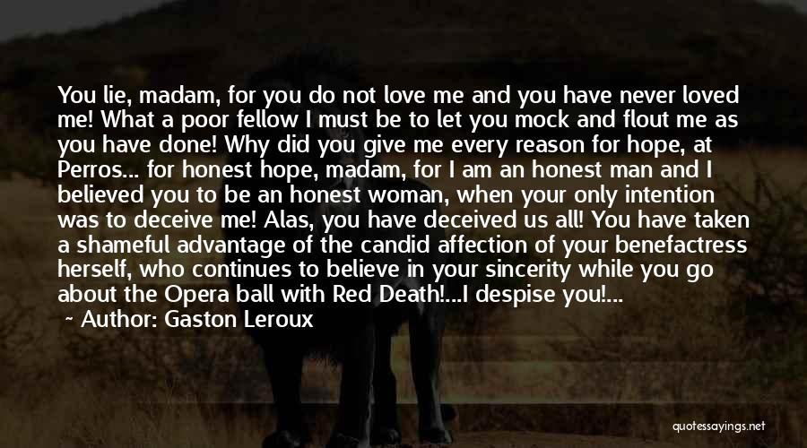 Deceive In Love Quotes By Gaston Leroux