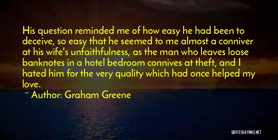 Deceive In Love Quotes By Graham Greene