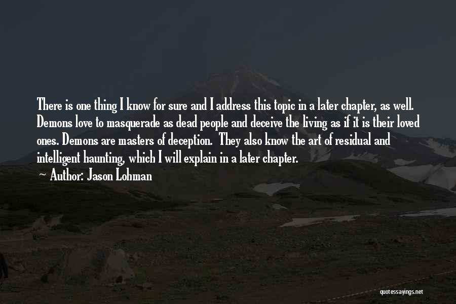 Deceive In Love Quotes By Jason Lohman