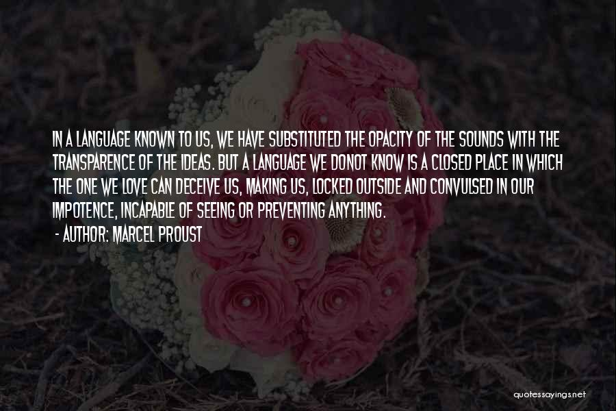 Deceive In Love Quotes By Marcel Proust