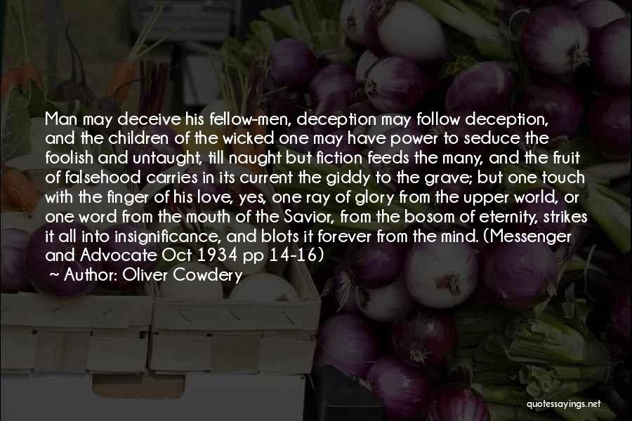 Deceive In Love Quotes By Oliver Cowdery