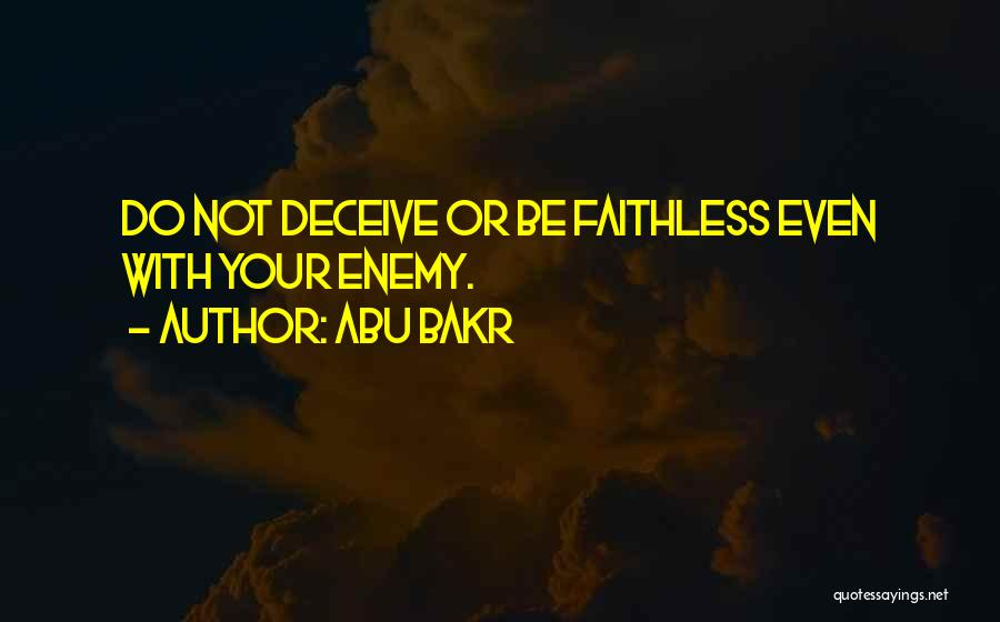 Deceive Quotes By Abu Bakr