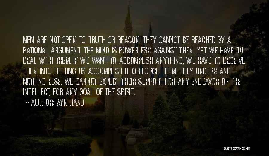 Deceive Quotes By Ayn Rand