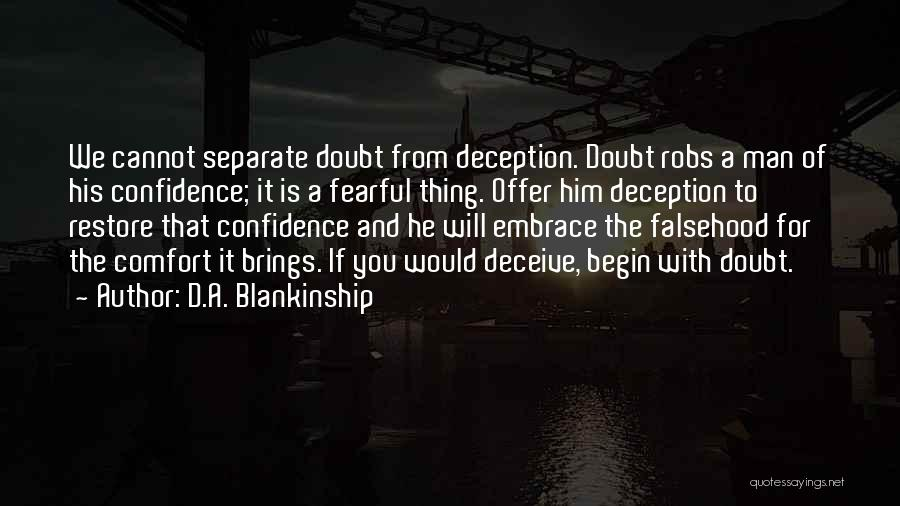 Deceive Quotes By D.A. Blankinship