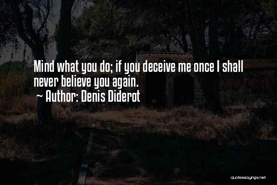 Deceive Quotes By Denis Diderot