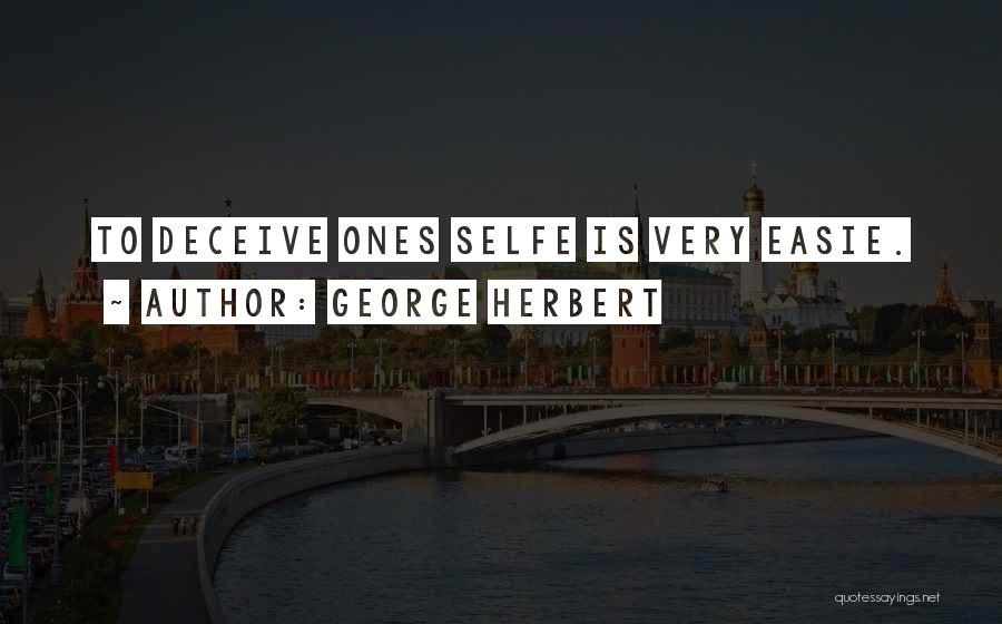 Deceive Quotes By George Herbert