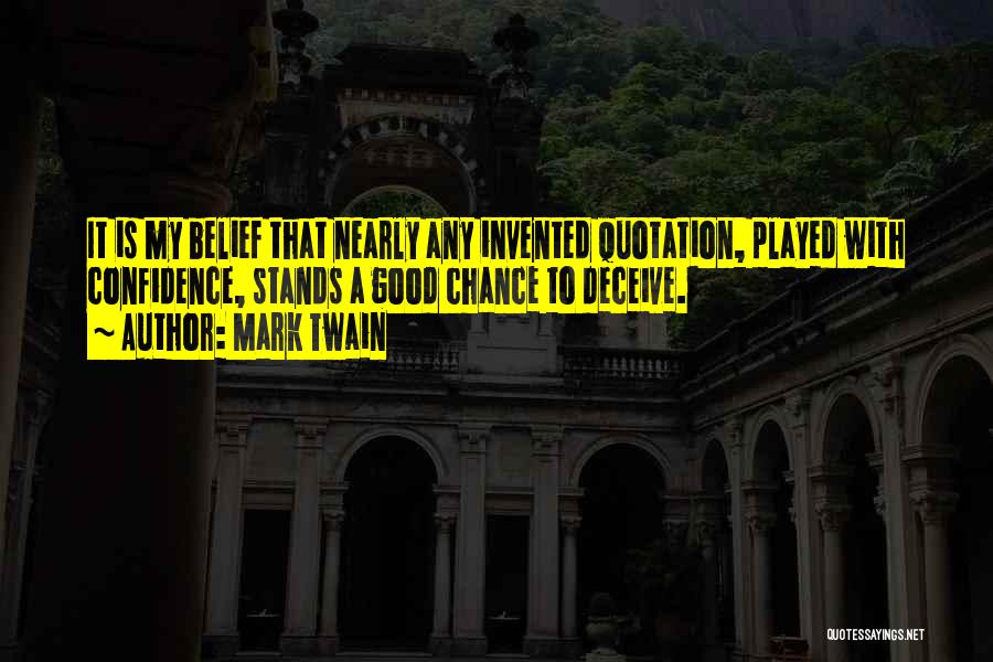 Deceive Quotes By Mark Twain