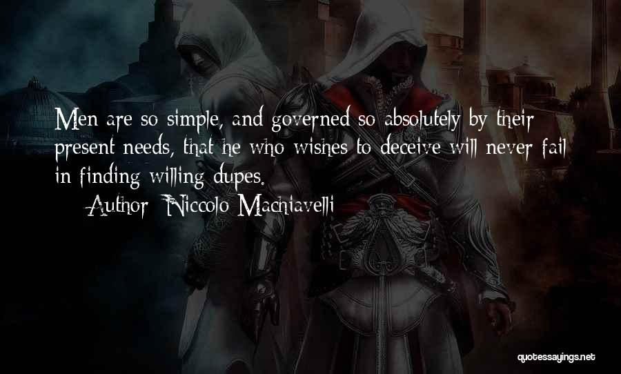 Deceive Quotes By Niccolo Machiavelli