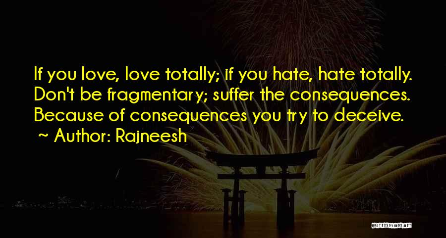 Deceive Quotes By Rajneesh