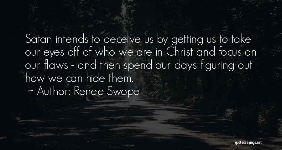 Deceive Quotes By Renee Swope