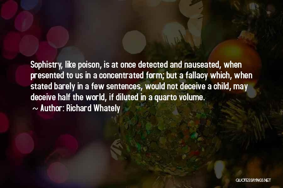 Deceive Quotes By Richard Whately