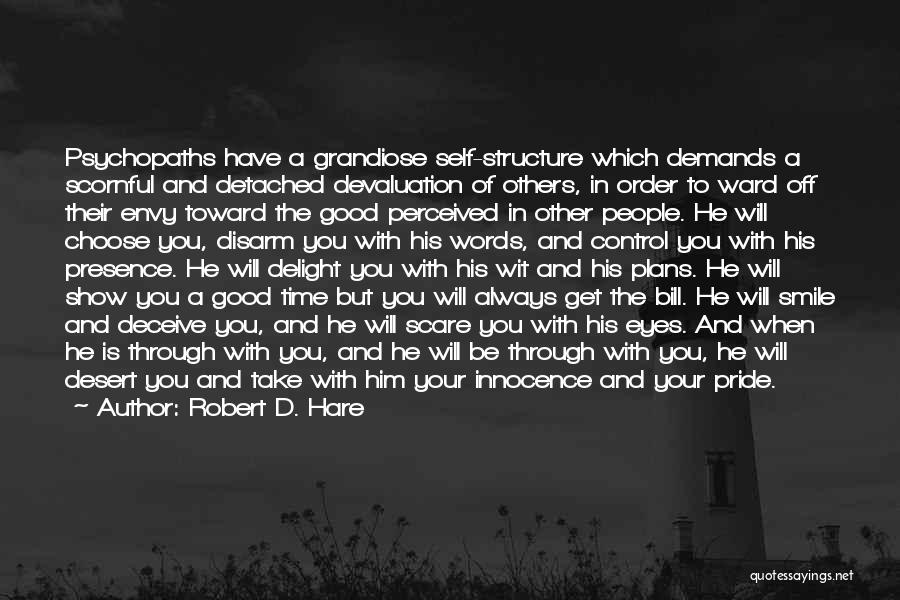 Deceive Quotes By Robert D. Hare