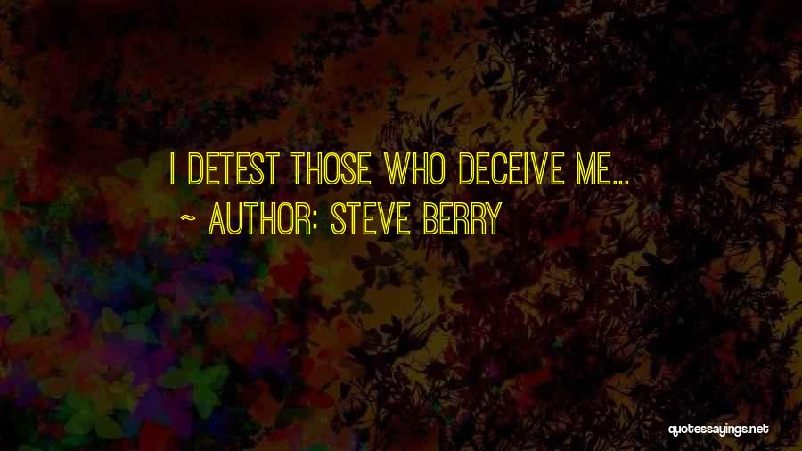 Deceive Quotes By Steve Berry