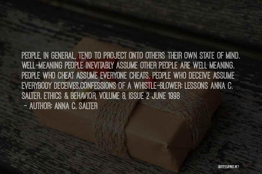 Deceives Quotes By Anna C. Salter