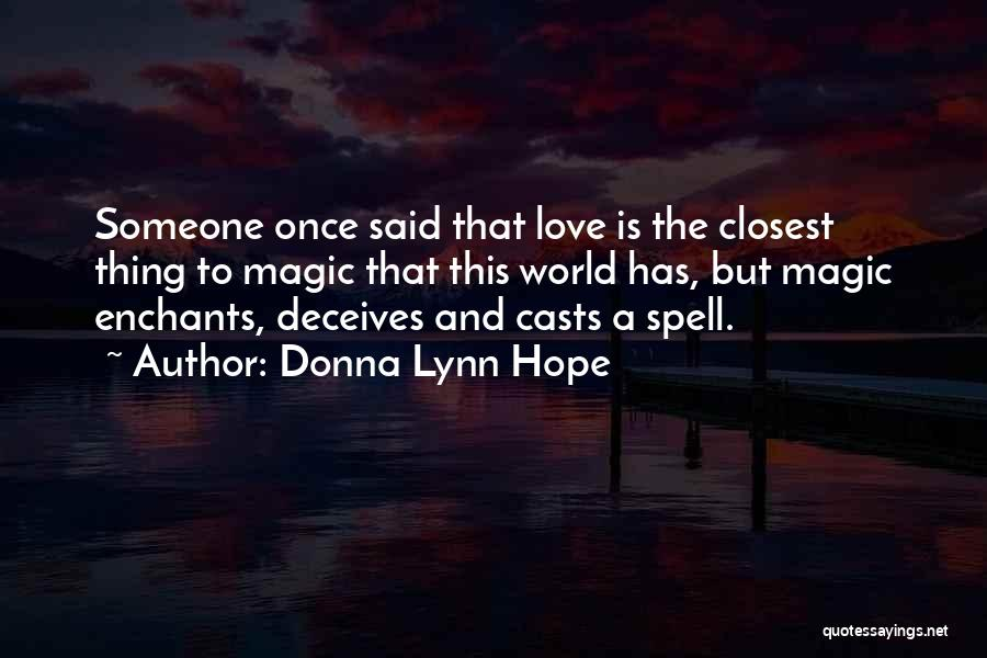 Deceives Quotes By Donna Lynn Hope