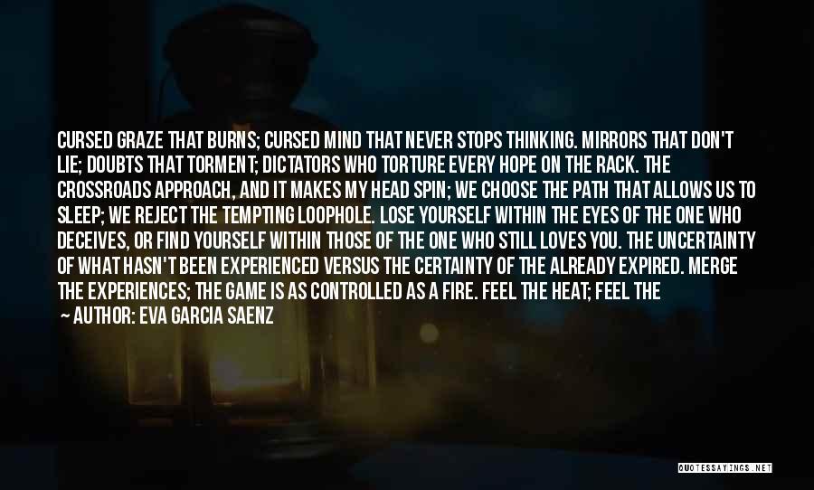 Deceives Quotes By Eva Garcia Saenz
