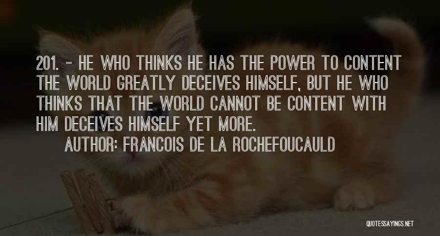 Deceives Quotes By Francois De La Rochefoucauld