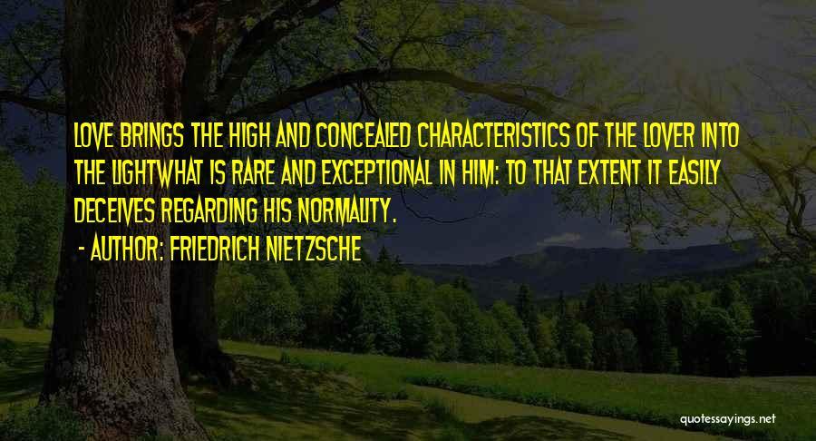 Deceives Quotes By Friedrich Nietzsche