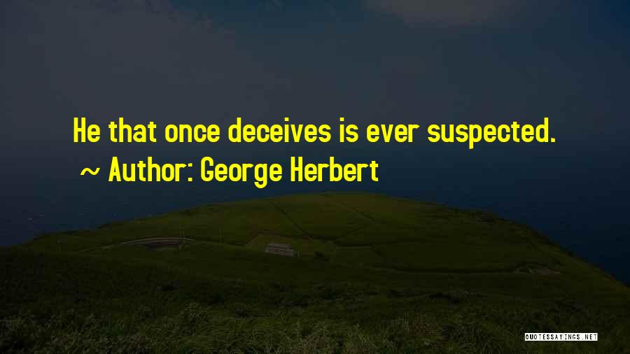 Deceives Quotes By George Herbert
