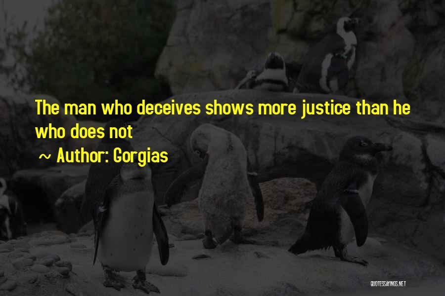 Deceives Quotes By Gorgias
