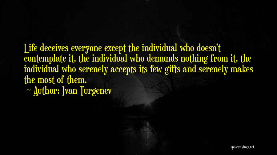 Deceives Quotes By Ivan Turgenev