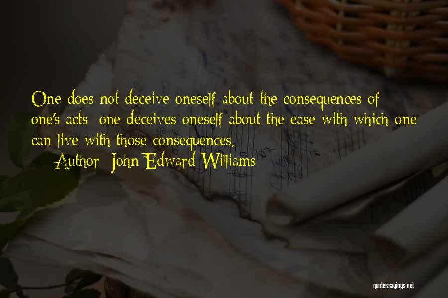 Deceives Quotes By John Edward Williams