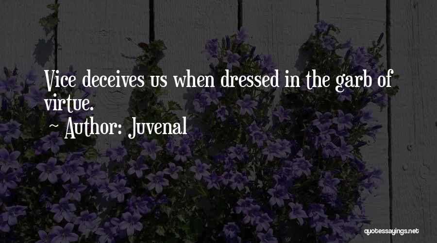 Deceives Quotes By Juvenal